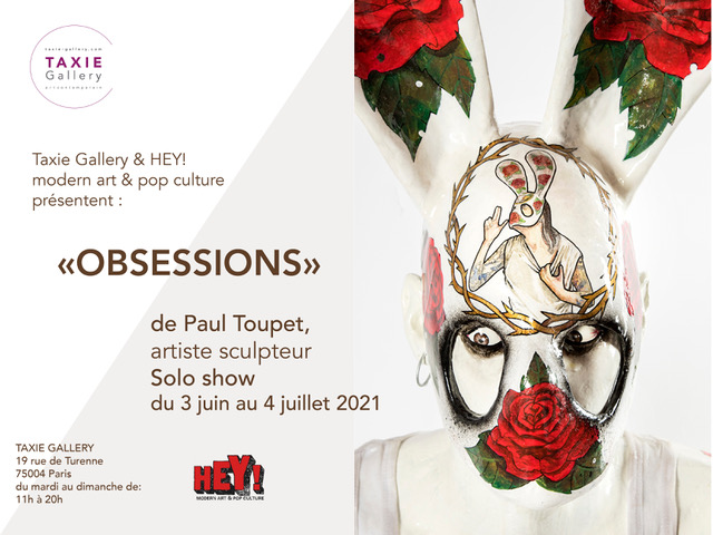 """Opening: """"Obsessions"""" by Paul Toupet, Paris"""
