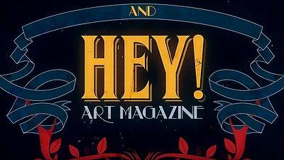 HEY! modern art & pop culture - ACT III : TEASER